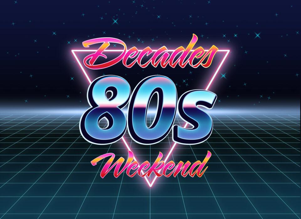 Decades 80's Weekend, Torquay