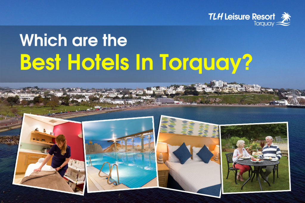 Which are the Best Hotels in Torquay?